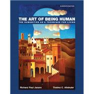 The Art of Being Human by Janaro, Richard; Altshuler, Thelma, 9780134238739