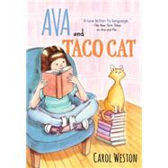 Ava and Taco Cat by Weston, Carol, 9781402288739