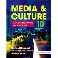 Media & Culture Mass Communication in a Digital Age by Campbell, Richard; Martin, Christopher R.; Fabos, Bettina, 9781457668739