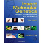 Insect Molecular Genetics by Hoy, Marjorie A., 9780124158740