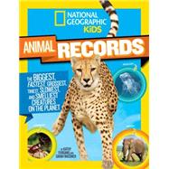 National Geographic Kids Animal Records by WASSNER, SARAHFURGANG, KATHY, 9781426318740