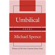 Umbilical by Spence, Michael, 9781587318740