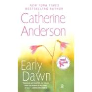 Early Dawn by Anderson, Catherine, 9780451228741