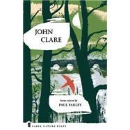 John Clare by Clare, John; Farley, Paul, 9780571328741