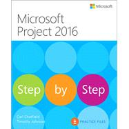 Microsoft Project 2016 Step by Step by Chatfield, Carl; Johnson, Timothy, 9780735698741