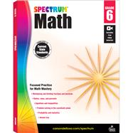 Spectrum Math, Grade 6 by Spectrum, 9781483808741