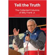 Tell the Truth by Frank, Billy, Jr.; Neumeyer, Kari; Preston, Debbie; Loomis, Lorraine, 9781519398741