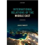 International Relations of the Middle East by Fawcett, Louise, 9780198708742