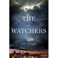 The Watchers by Steele, Jon, 9780399158742