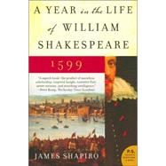 A Year in the Life of William Shakespeare by Shapiro, James, 9780060088743