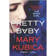 Pretty Baby by Kubica, Mary, 9780778318743