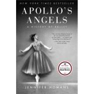 Apollo's Angels by Homans, Jennifer, 9780812968743