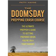DOOMSDAY PREPPING CRASH COURSE PA by HAHNE,PATTY, 9781620878743