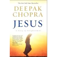 Jesus : A Story of Enlightenment by Chopra, Deepak, 9780061448744