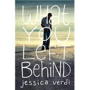 What You Left Behind by Verdi, Jessica, 9781492608745