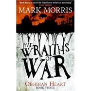 The Wraiths of War by MORRIS, MARK, 9781781168745