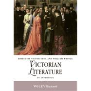 Victorian Literature: An Anthology by Shea, Victor; Whitla, William, 9781405188746
