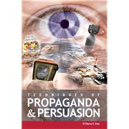 Techniques of Propaganda and Persuasion by Shabo, 9781580498746