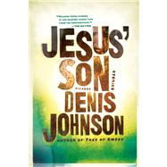 Jesus' Son Stories by Johnson, Denis, 9780312428747