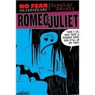 Romeo and Juliet (No Fear Shakespeare Graphic Novels) by SparkNotes; Wiegle, Matt, 9781411498747