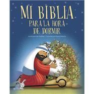 Mi Biblia para la hora de dormir / My Bible for bedtime by Godfrey, Jan; Doherty, Paula, 9781414398747