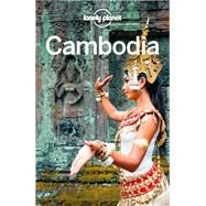 Lonely Planet Cambodia by Lonely Planet Publications, 9781743218747