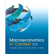 Macroeconomics in Context by Goodwin; Neva, 9780765638748