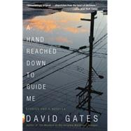 A Hand Reached Down to Guide Me by Gates, David, 9780804168748