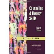 Counseling & Therapy Skills by Martin, David G., 9781478628750