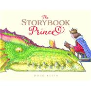 The Storybook Prince by Keith, Doug, 9781927018750