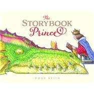 The Storybook Prince by Keith, Doug, 9781927018750