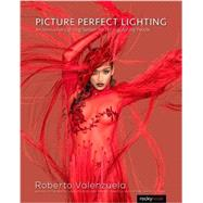 Picture Perfect Lighting by Valenzuela, Roberto, 9781937538750