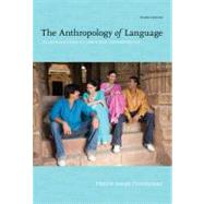 The Anthropology of Language An Introduction to Linguistic Anthropology by Ottenheimer, Harriet Joseph, 9781111828752