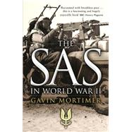 The SAS in World War II by Mortimer, Gavin, 9781472808752