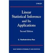 Linear Statistical Inference and its Applications by Rao, C. Radhakrishna, 9780471218753