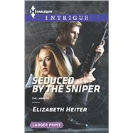 Seduced by the Sniper by Heiter, Elizabeth, 9780373748754
