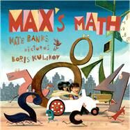 Max's Math by Banks, Kate; Kulikov, Boris, 9780374348755