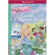 Camille's Mermaid Tale by Tripp, Valerie; Thai, Thu, 9781609588755