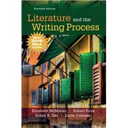 Literature and the Writing Process, MLA Update by McMahan, Elizabeth; Day, Susan X; Funk, Robert; Coleman, Linda, 9780134678757