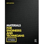 Materials for Engineers and Technicians, 6th ed by Bolton; William, 9781138778757