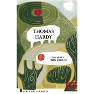 Thomas Hardy by Hardy, Thomas; Paulin, Tom, 9780571328758