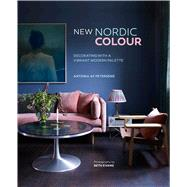 New Nordic Colour by Petersens, Antonia Af, 9781849758758