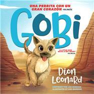 Gobi by Leonard, Dion; Manuzak, Lisa, 9780718098759