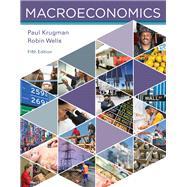 MACROECONOMICS by Krugman, Paul; Wells, Robin, 9781319098759