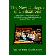 The New Dialog of Civilizations by Not Available (NA), 9781413428759