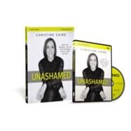 Unashamed by Caine, Christine, 9780310698760