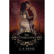 The Thirteenth A Vampire Huntress Legend by Banks, L. A., 9780312368760