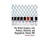 The British Essayists: With Prefaces, Historical and Biographical by Chalmers, Alexander, 9780559048760
