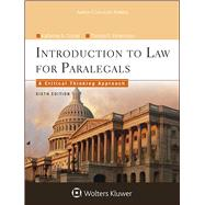 Introduction to Law for Paralegals A Critical Thinking Approach by Currier, Katherine A., 9781454838760
