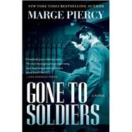 Gone to Soldiers by Piercy, Marge, 9781501118760